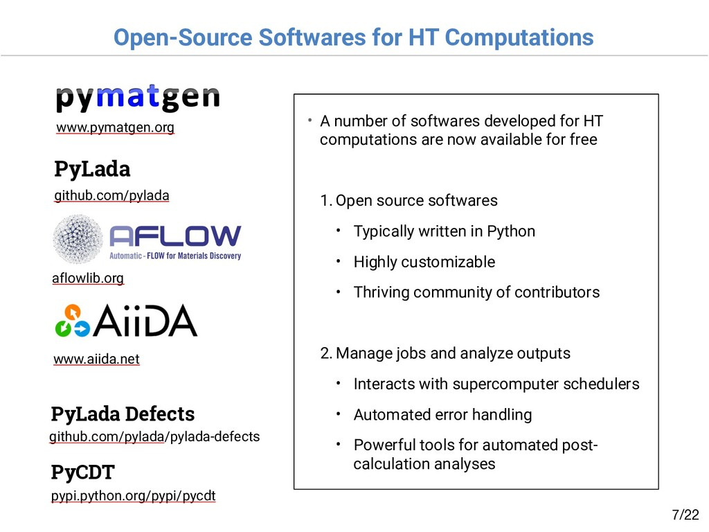 Open-Source Softwares for HT Computations /22 7...