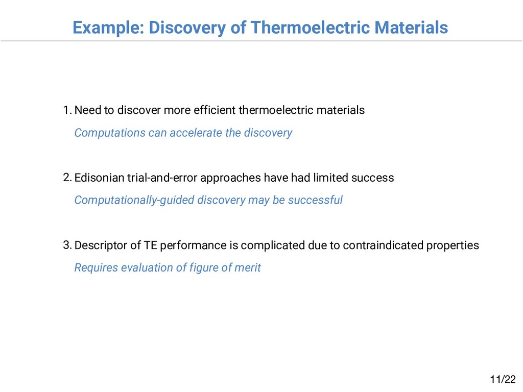 Example: Discovery of Thermoelectric Materials ...