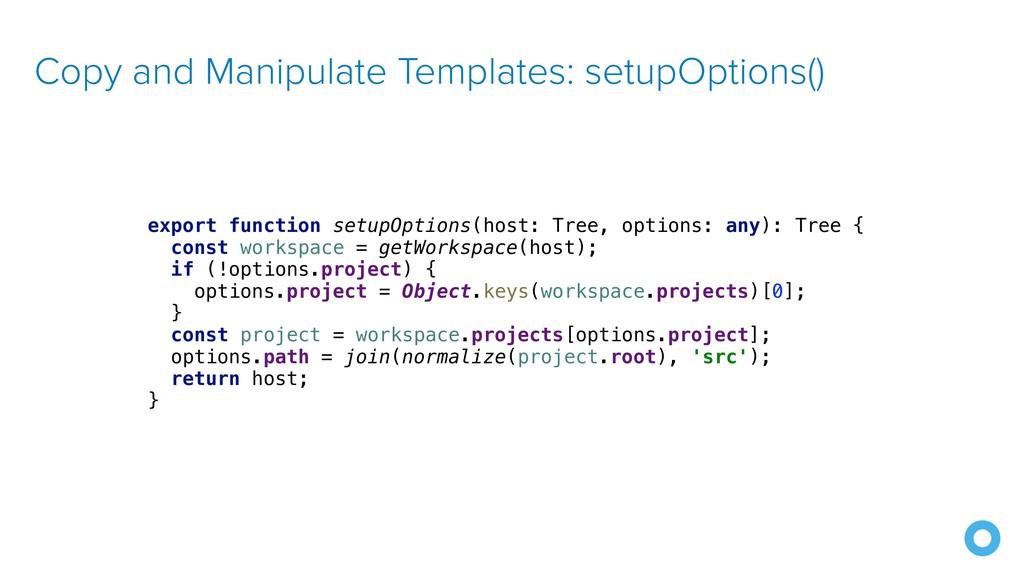 Copy and Manipulate Templates: setupOptions() e...