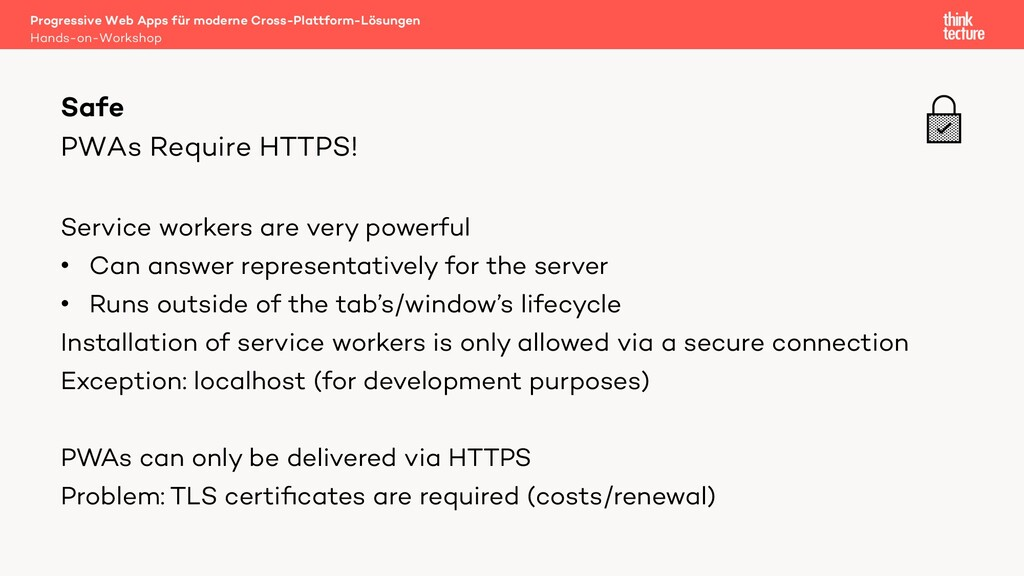 PWAs Require HTTPS! Service workers are very po...