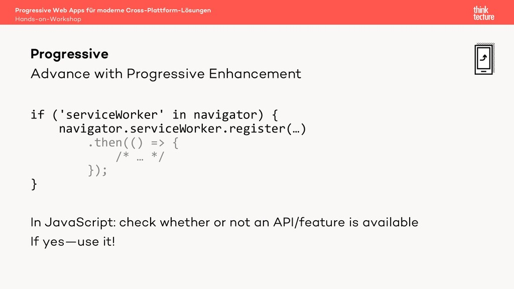 Advance with Progressive Enhancement if ('servi...