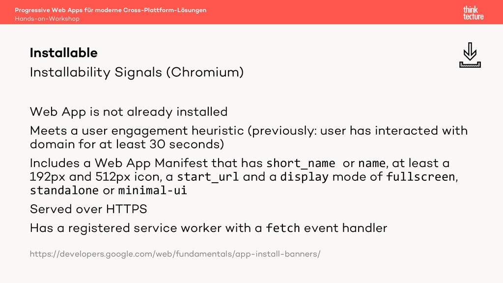 Installability Signals (Chromium) Web App is no...