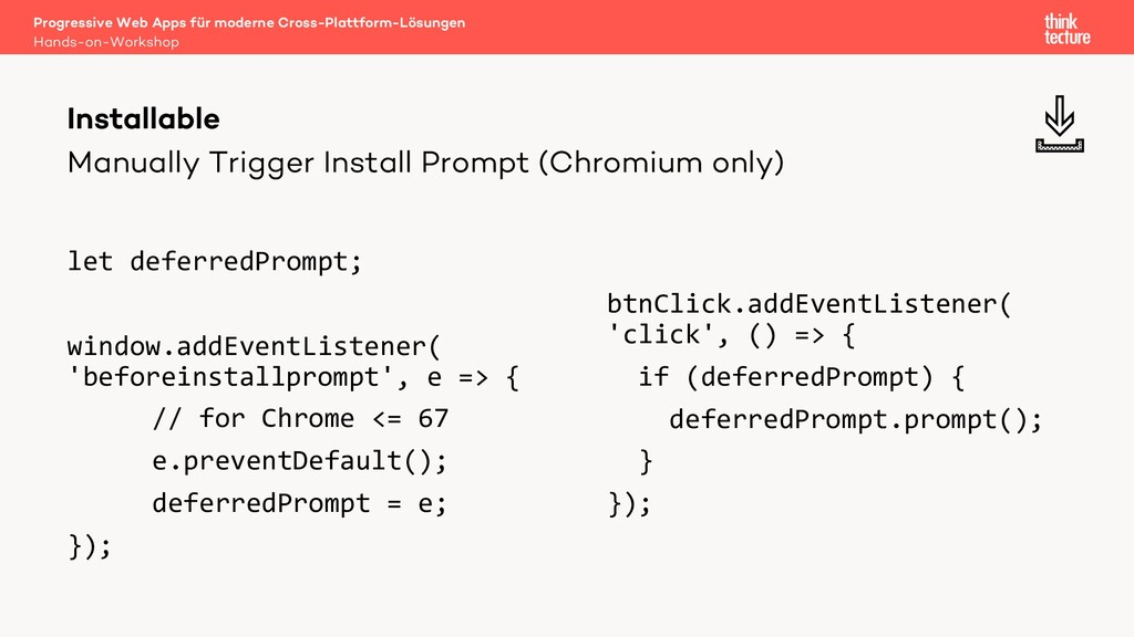 Manually Trigger Install Prompt (Chromium only)...