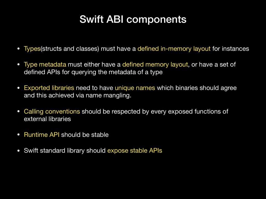 Swift ABI components • Types(structs and classe...