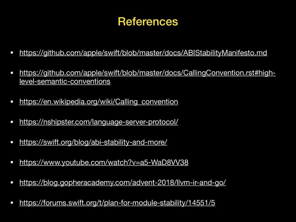 References • https://github.com/apple/swift/blo...