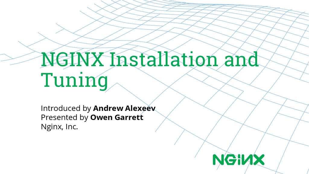 NGINX Installation and Tuning Introduced by And...