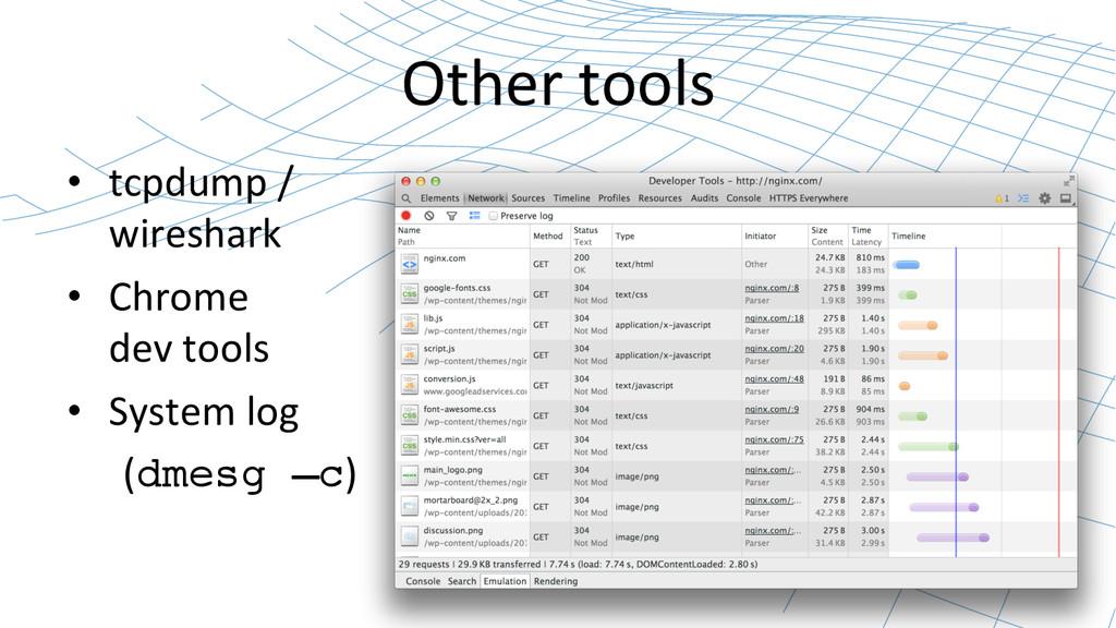 Other tools  • tcpdump /  wireshar...