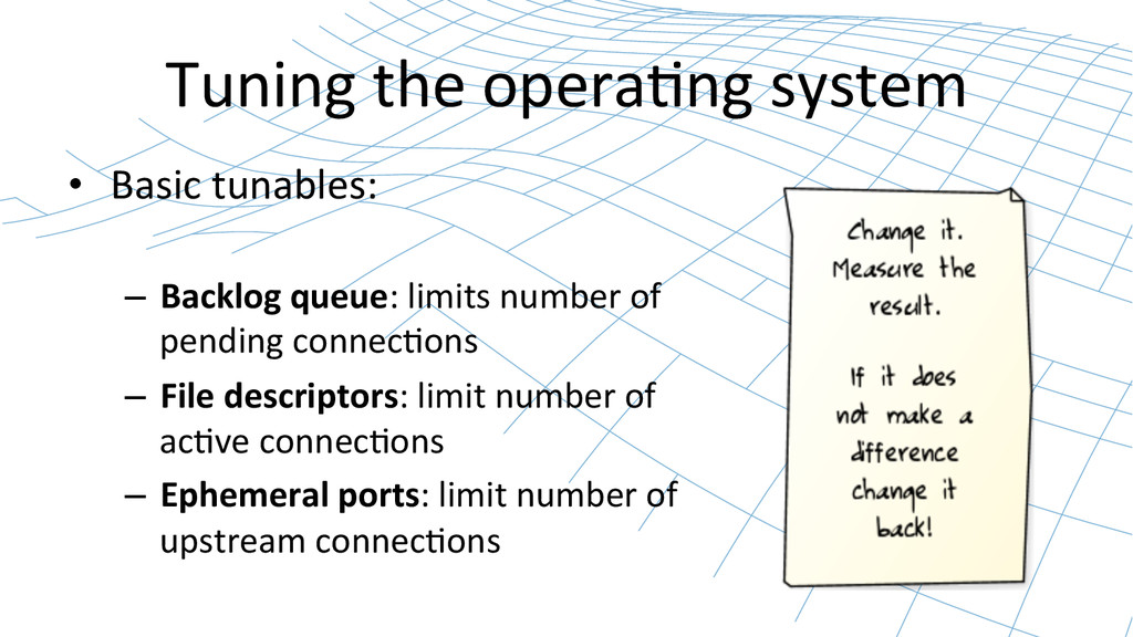Tuning the opera2ng system  • Basi...