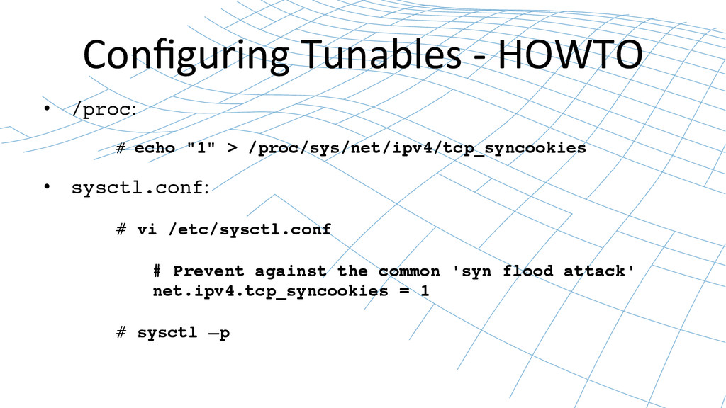 Configuring Tunables -‐ HOWTO  • /...