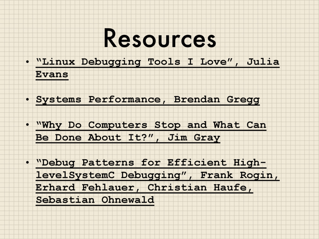 "Resources • ""Linux Debugging Tools I Love"", Jul..."