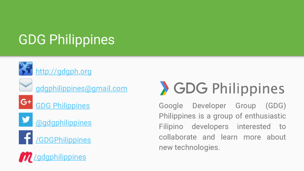 GDG Philippines http://gdgph.org gdgphilippines...