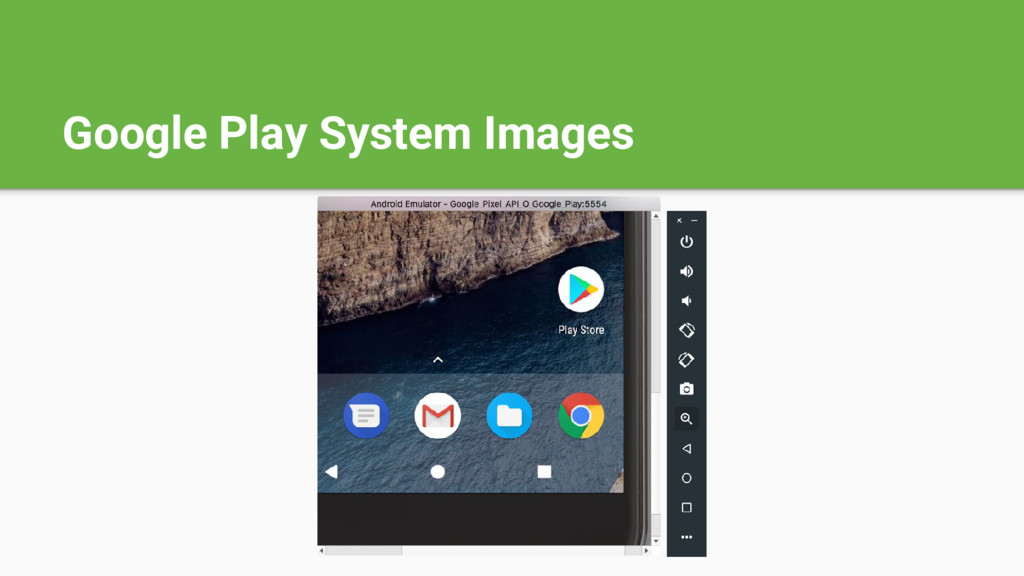 Google Play System Images