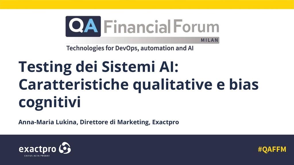 Testing dei Sistemi AI: Caratteristiche qualita...