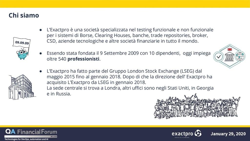 Chi siamo ● L'Exactpro è una società specializz...