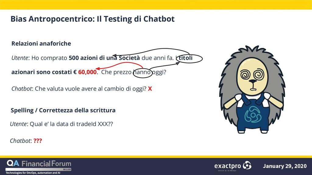 Bias Antropocentrico: Il Testing di Chatbot Rel...