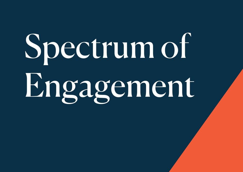 Spectrum of Engagement