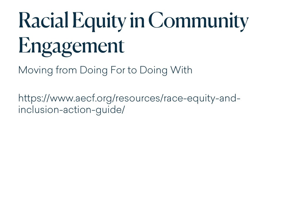 Racial Equity in Community Engagement Moving fr...