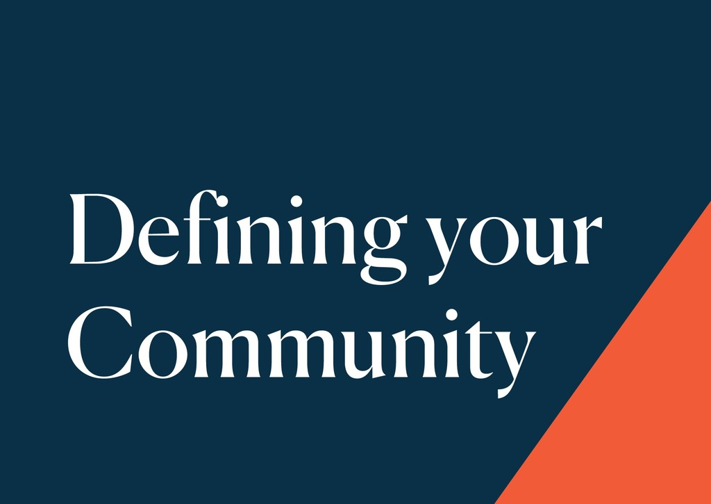 Defining your Community