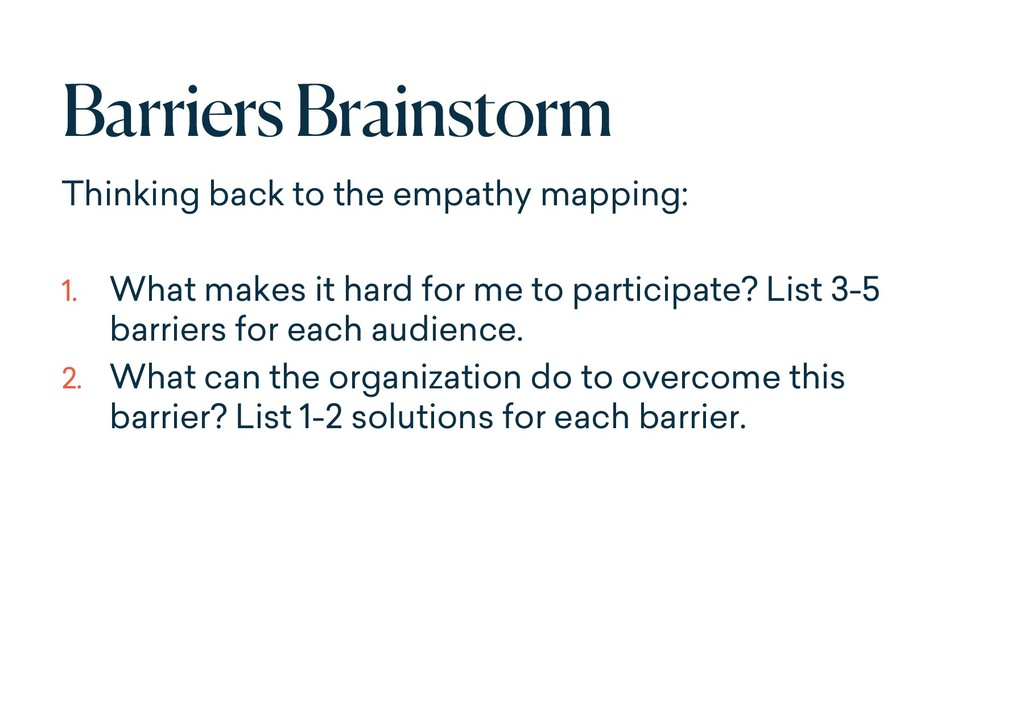 Barriers Brainstorm Thinking back to the empath...