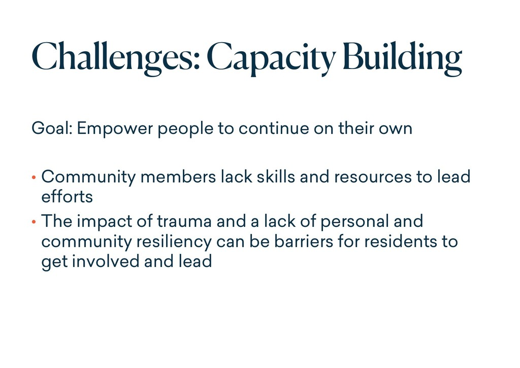 Challenges: Capacity Building Goal: Empower peo...