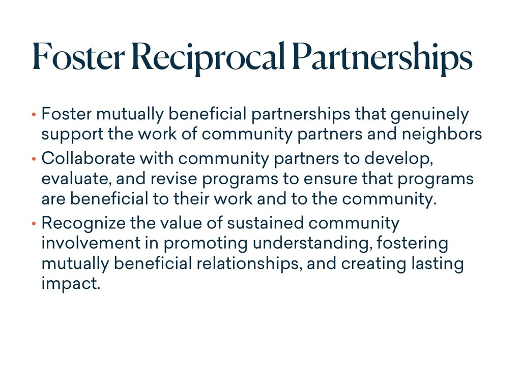 Foster Reciprocal Partnerships • Foster mutuall...
