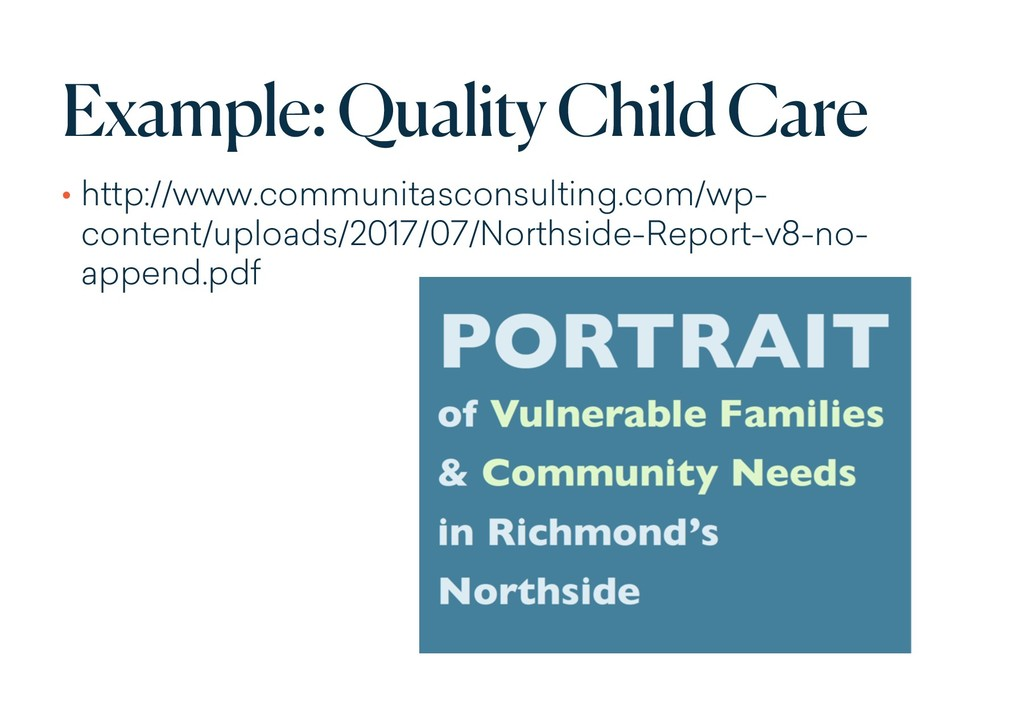Example: Quality Child Care • http://www.commun...