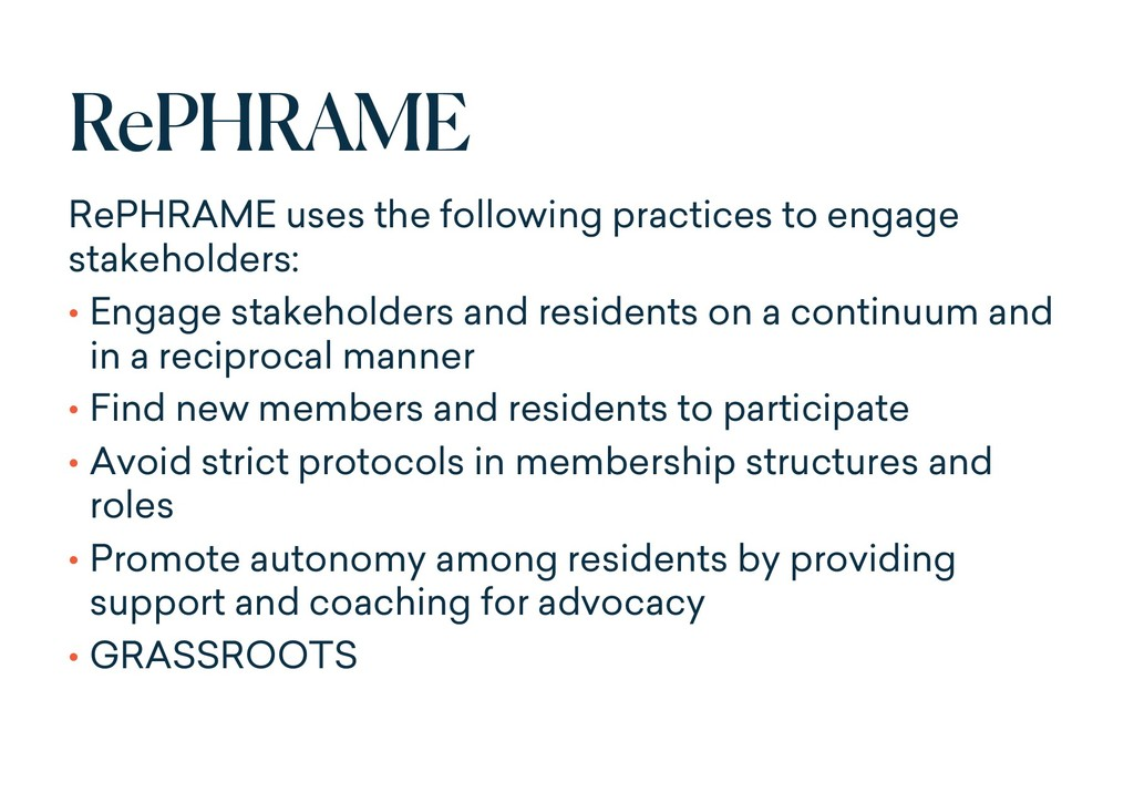 RePHRAME RePHRAME uses the following practices ...