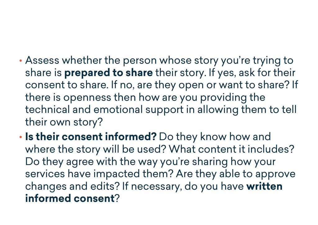 • Assess whether the person whose story you're ...