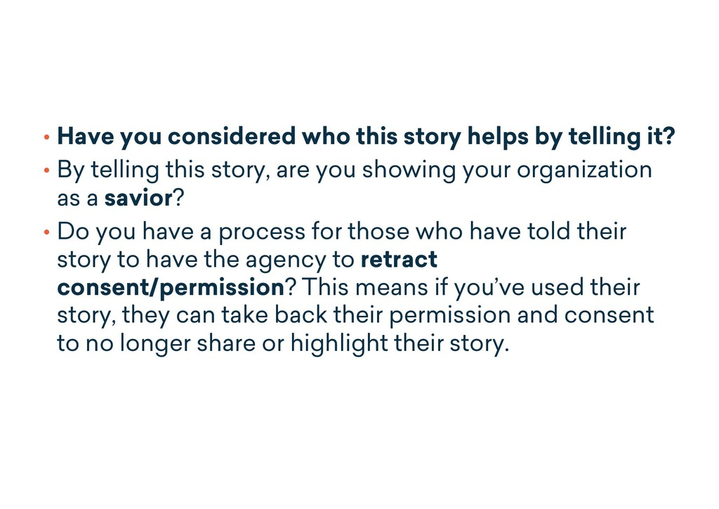 • Have you considered who this story helps by t...