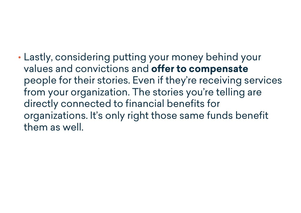 • Lastly, considering putting your money behind...