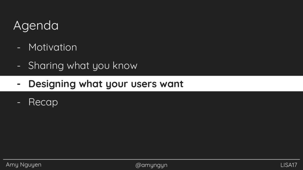 Amy Nguyen @amyngyn LISA17 - Motivation - Shari...