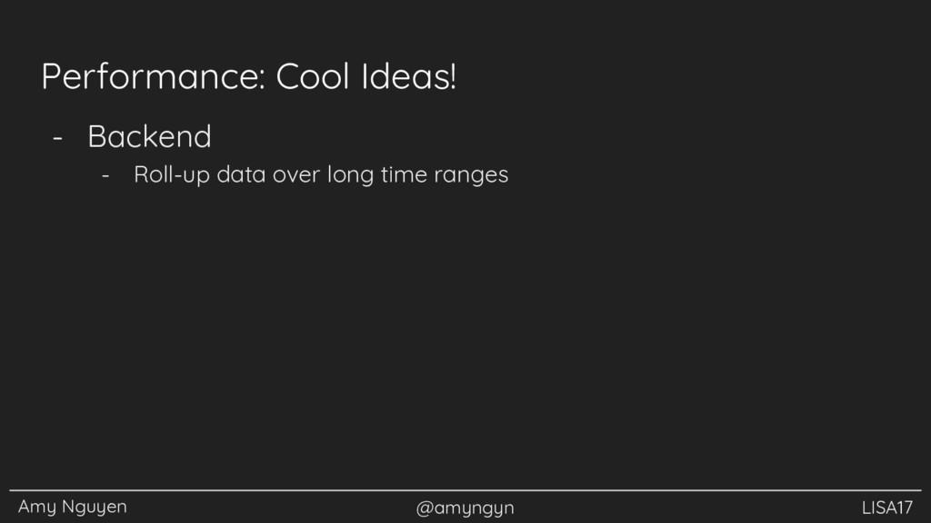 Amy Nguyen @amyngyn LISA17 Performance: Cool Id...