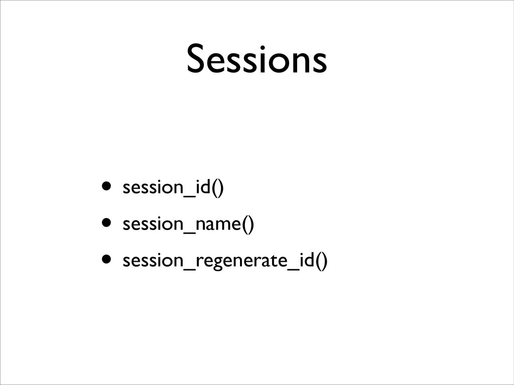 Sessions • session_id()	 