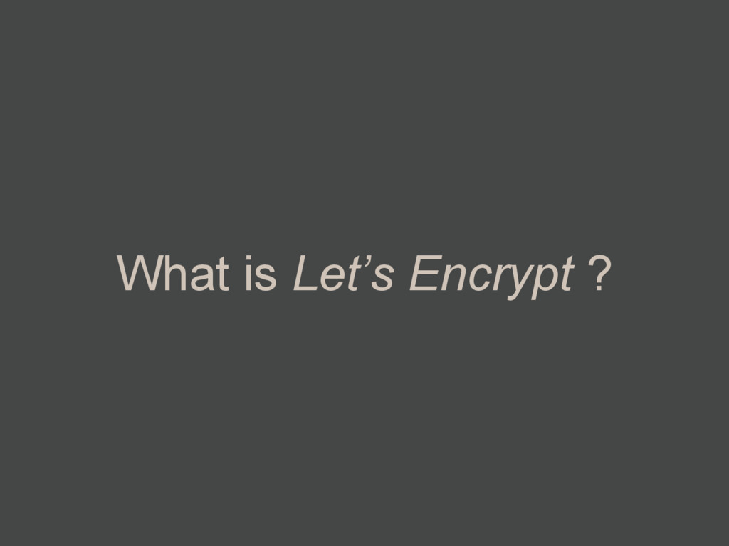 What is Let's Encrypt ?