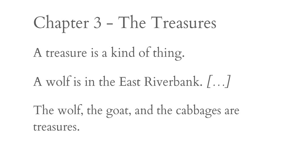 Chapter 3 - The Treasures A treasure is a kind ...