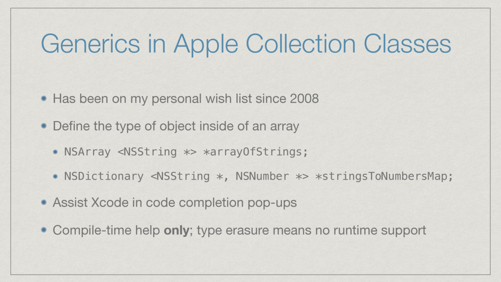 Generics in Apple Collection Classes Has been o...