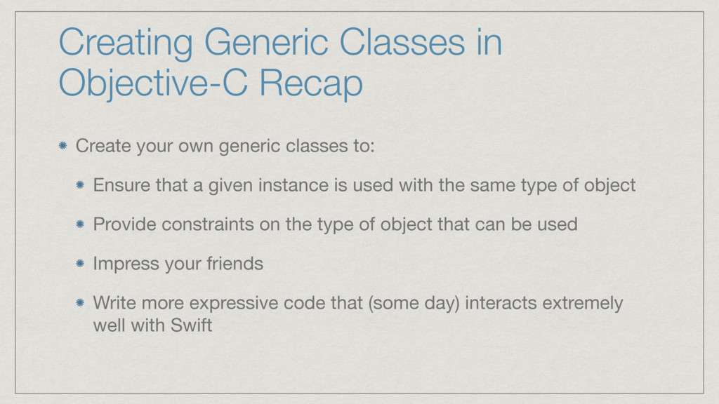 Creating Generic Classes in Objective-C Recap C...