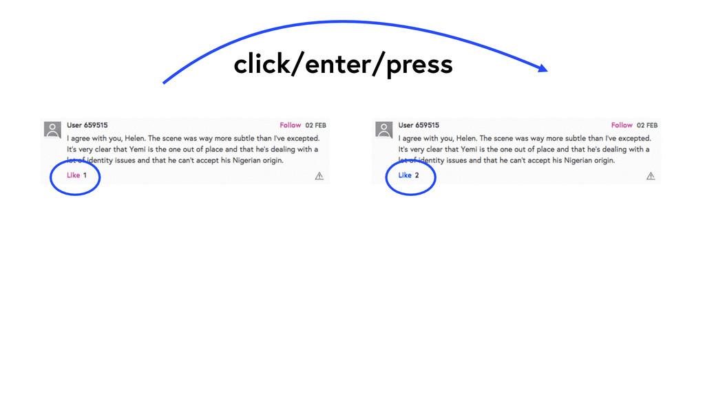 click/enter/press