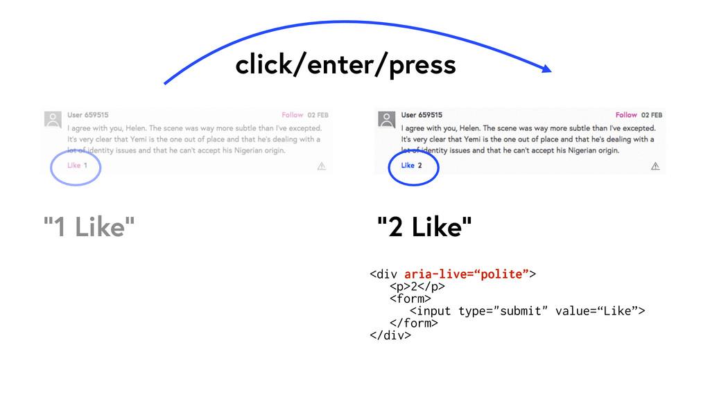 """1 Like"" ""2 Like"" click/enter/press <div aria-l..."