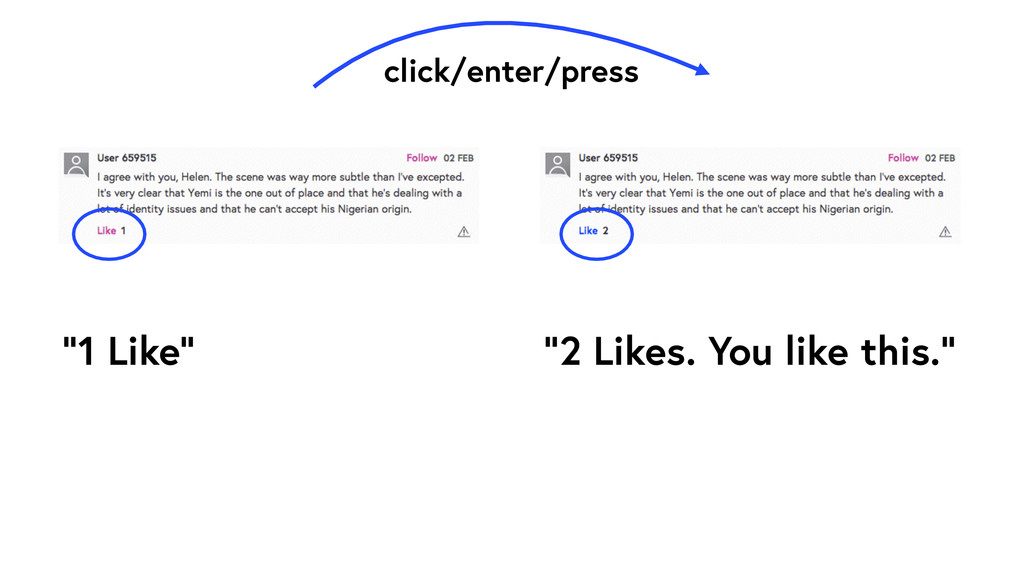 "click/enter/press ""1 Like"" ""2 Likes. You like t..."