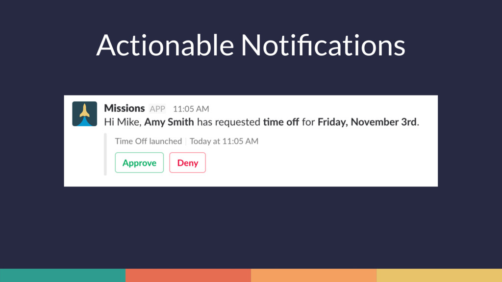 Actionable Notifications