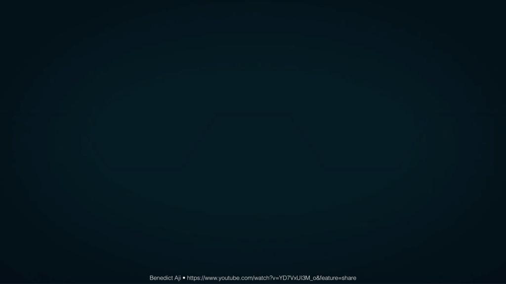 Benedict Aji • https://www.youtube.com/watch?v=...