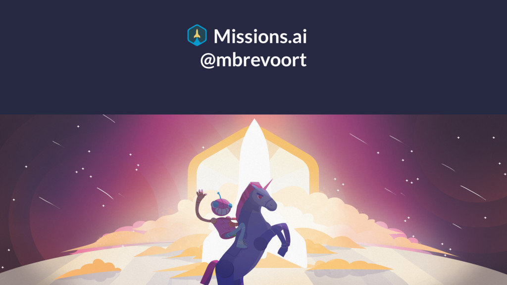 @mbrevoort Missions.ai