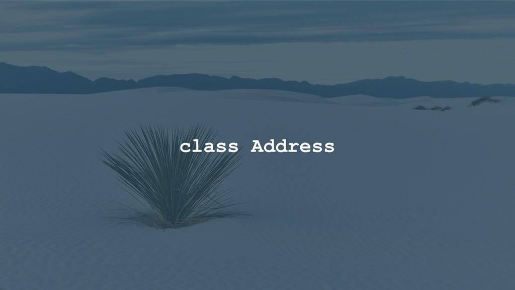 class Address