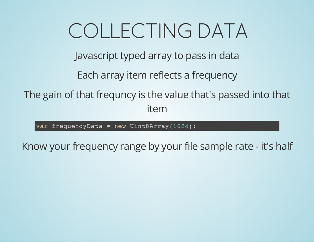 COLLECTING DATA Javascript typed array to pass ...