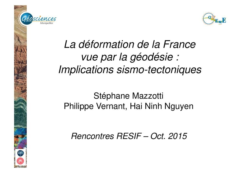 La déformation de la France vue par la géodésie...