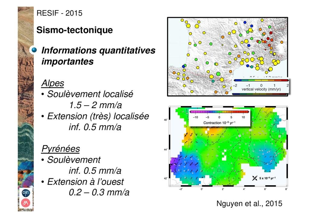Informations quantitatives importantes Alpes •...