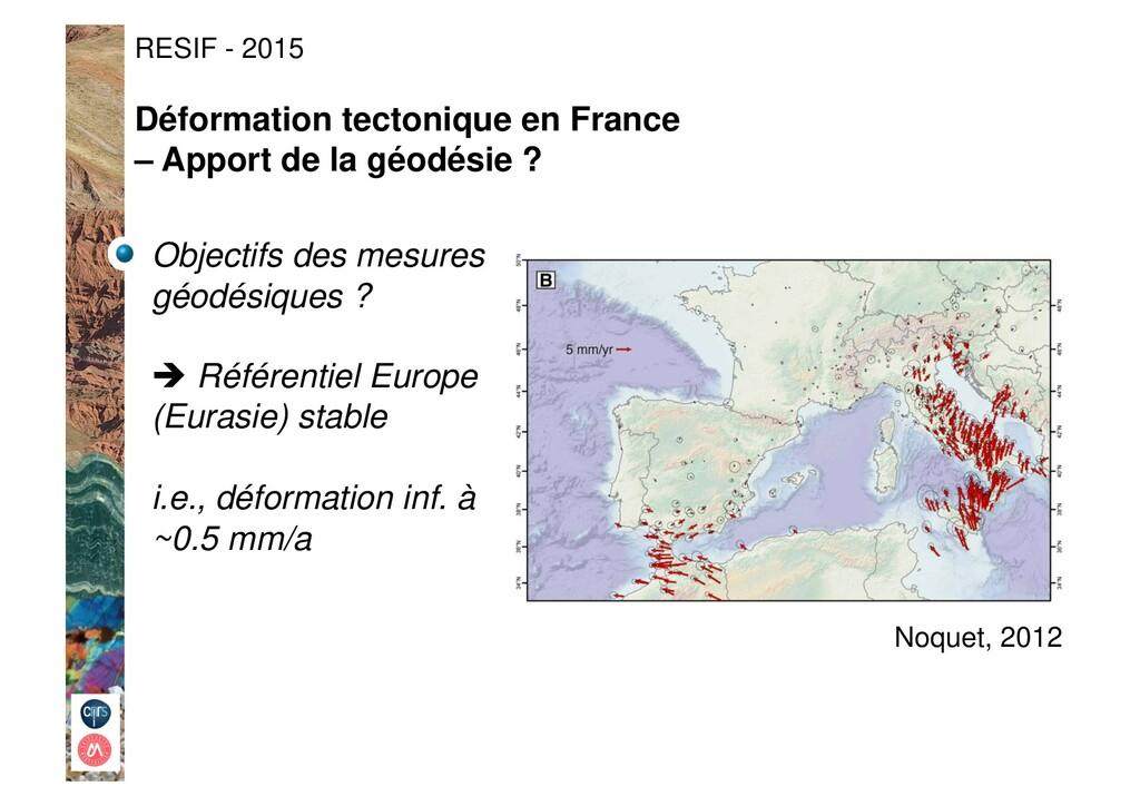 Noquet, 2012 Objectifs des mesures géodésiques ...