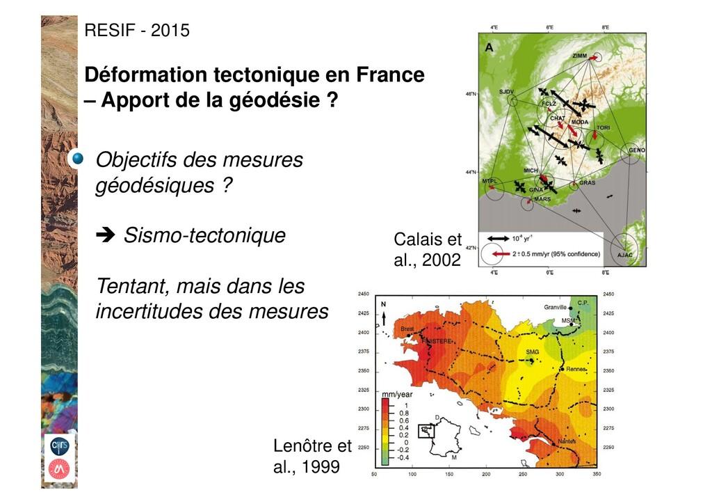 RESIF - 2015 Objectifs des mesures géodésiques ...