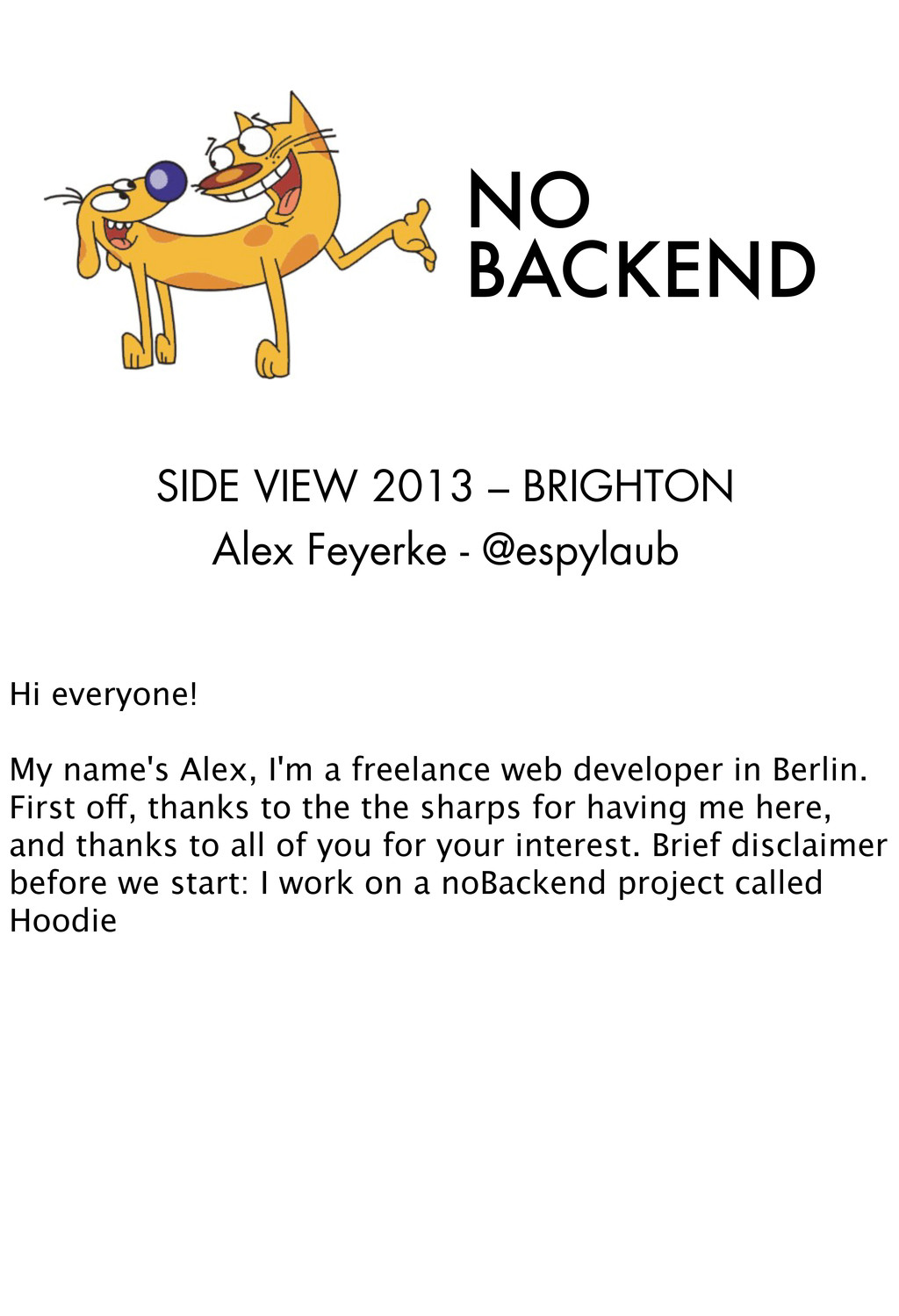 NO BACKEND SIDE VIEW 2013 – BRIGHTON Alex Feyer...